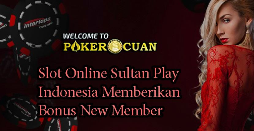 Slot Online Indonesia Sultan Play